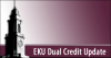 EKU Dual Credit September 2018 Update